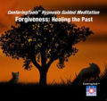 Forgiveness healing the past