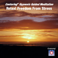 Relax - Freedom from Stress